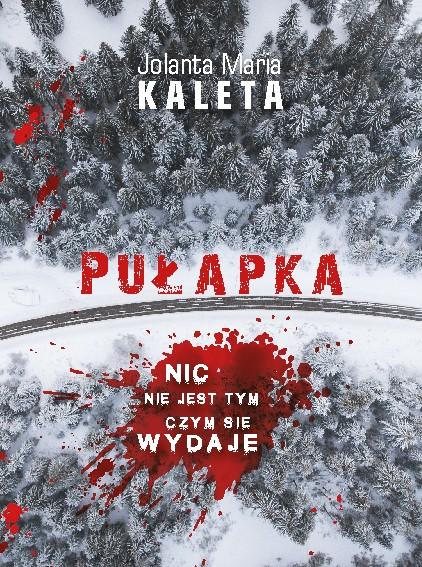 Jolanta Maria Kaleta - Pułapka